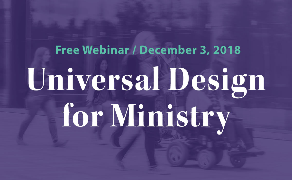 """Featured image for """"Webinar: Universal Design for Ministry"""""""