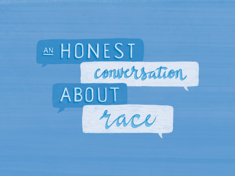 """An honest conversation about race"" in hand lettering"