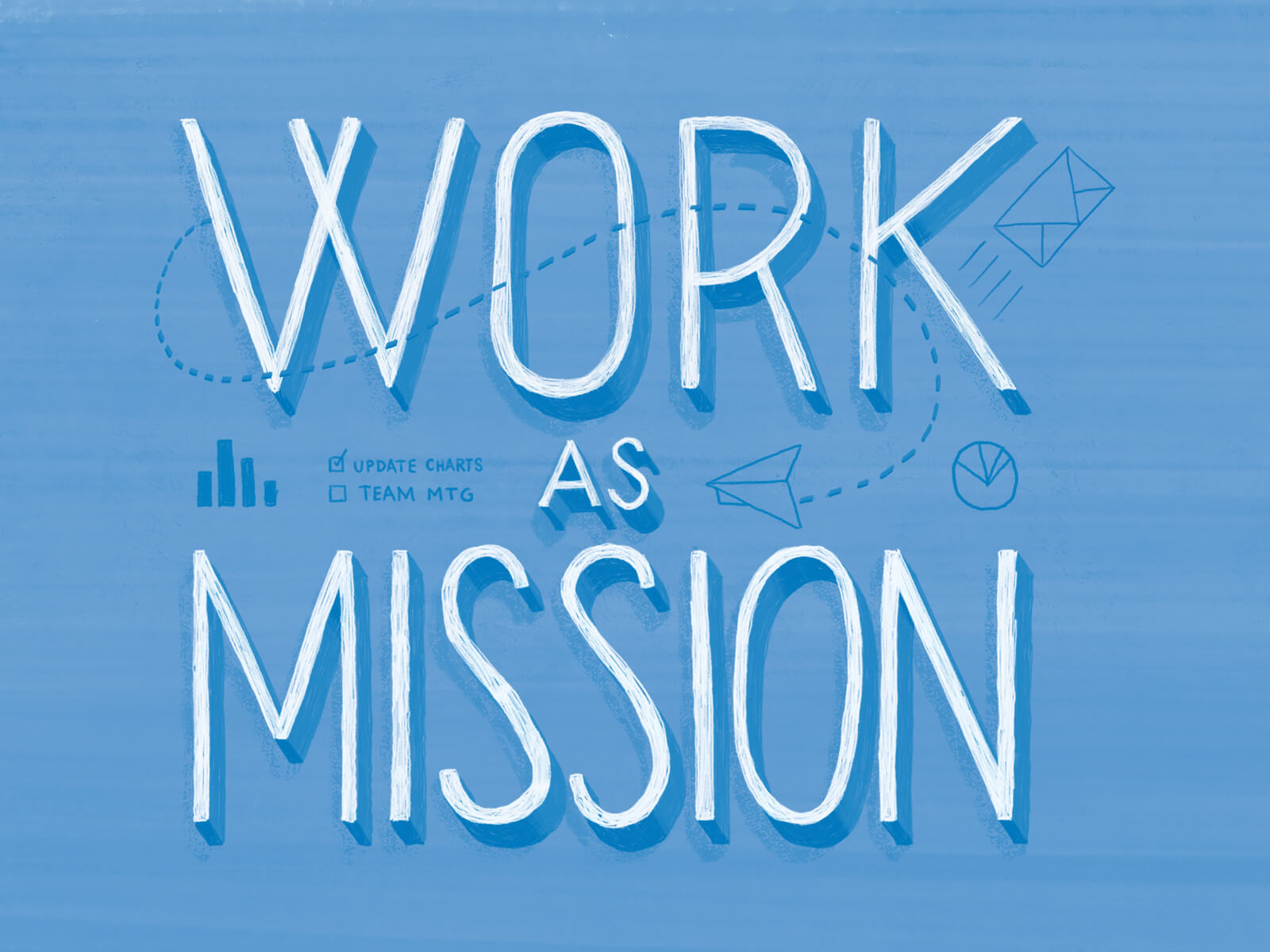 """Featured image for """"Work As Mission"""""""