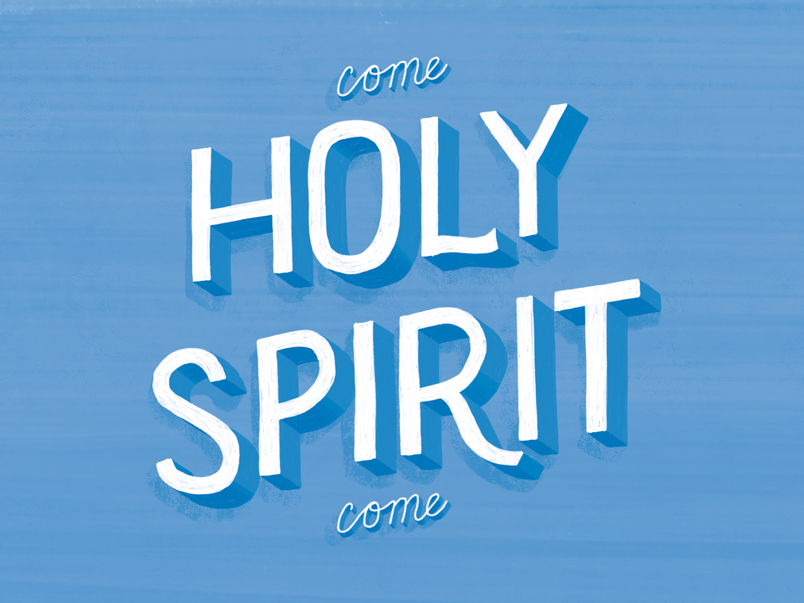 """Featured image for """"Come Holy Spirit Come"""""""